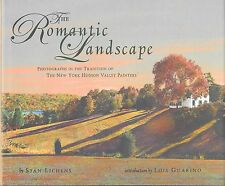 The Romantic Landscape Stan Lichens Hudson River Valley Photographs 2004 1st Ed