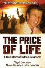 THE PRICE OF LIFE: A TRUE STORY OF KIDNAP AND RANSOM(LARGE) NEW, FREE SHIPPING