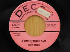 Griz Green DJ 45 A Little French Cafe / Piano Cocktail - Decca VG+