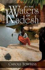 By the Waters of Kadesh (Paperback or Softback)