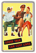 LOOSE TALK CAN COST LIVES VINTAGE FRIDGE MAGNET