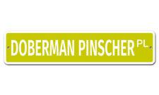 """5813 Ss Doberman Pinscher 4"""" x 18"""" Novelty Street Sign Aluminum"""