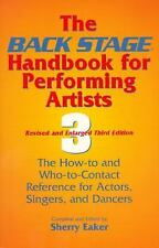 The Back Stage Handbook for Performing Artists: The How-To and Who-To--ExLibrary