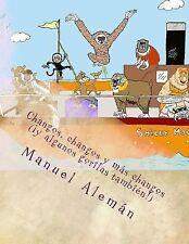 Monkeys, Monkeys and More Monkeys (and Some Gorillas Too!) : Changos, Changos...