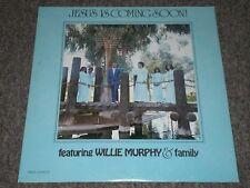 Jesus Is Coming Soon!~Willie Murphy & Family~RARE Christian Black Gospel~FAST!!!