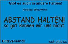 1 x ABSTAND HALTEN Sticker Aufkleber Tuning Fun Premium Folie 20cm x 4cm C20