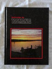 Welcome To Tasmania by Buck Thor Emberg and Joan Dehle Emberg