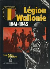 Legion Wallonie 1941-1945 by Jean Mabire and Eric Lafevre