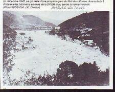 1991  --  AMELIE LES BAINS  DE QUI RESTE DE LA GARE EN DECEMBRE 1940  S921