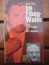 Erich Kuby Im Fibag-Wahn Freund der Herr Minister Franz Josef Strauss 68er Nazis