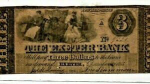 """$3 """"EXETER BANK"""" (NEW HAMPSHIRE)1800'S $3 """"EXETER BANK"""" (NEW HAMPSHIRE) NICE!!!"""