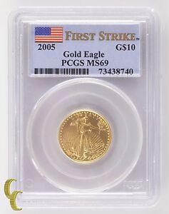 2005 Oro American Eagle G $10 1/4 OZ Graduado Por PCGS Como MS-69 Primer Huelga