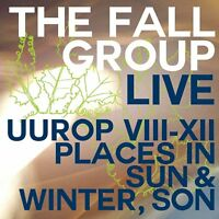 The Fall Group ‎– Live Uurop VIII-XII Places In Sun & Winter, Son (2014)  CD NEW