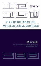Planar Antennas for Wireless Communications by Wong, Kin-Lu (Hardback book, 2002