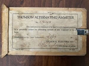 Antique 1919 THOMSON ALTERNATING AMMETER * General Electric CO * wood case