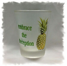 PSYCH embrace the deception Frosted Shot Glass