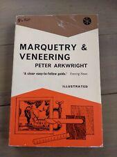 Marquetry & Veneering, Peter Arkwright