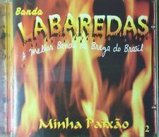 A Melhor Banda Do Brega: Minha Paixao, Vol. 2 by Banda Labaredas (CD, Dec-2003,…