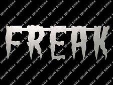 Freak Metal Sign Gothic Punk Rock Rockabilly Greaser Rat Rod Biker Chopper