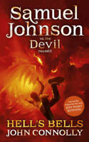 Hell's Bells: Samuel Johnson Vs the Devil, John Connolly, New, Book