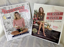 I Quit Sugar AND I Quit Sugar For Life - Two Books by Sarah Wilson - Like New