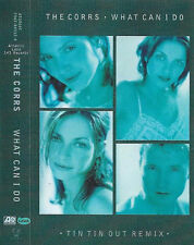 The Corrs What Can I Do CASSETTE SINGLE Electronic Pop Ballad Tin Tin Out Remix