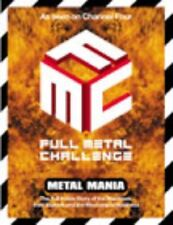 Full Metal Challenge: Metal Mania: the Machines and Their Makers,Marcus Hearn