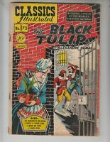 """Classics Illustrated 73/HRN 75 G- (1.8) """"The Black Tulip"""" by Dumas! 1st Edition!"""