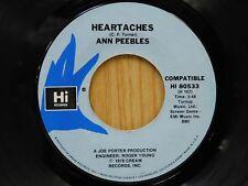 Ann Peebles 45 Heartaches / Rather Leave When I'm In Love - Hi M-