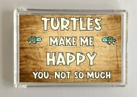 Turtle Gift - Novelty Fridge Magnet - Makes Me Happy - Ideal Present Birthday