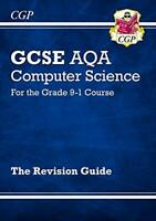 New GCSE Computer Science AQA Revision Guide - for the Grade 9-1 Course (CGP GCS