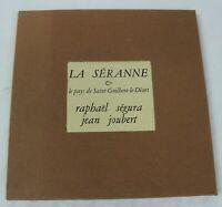 Bibliophilie La SERANE ST GUILHEM LE DESERT  Ségura  illustré  numéroté 1977 VIV