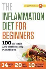 Inflammation Diet for Beginners : 100 Essential Anti-Inflammatory Diet Recipe...