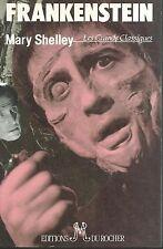 Frankenstein.Mary Wollstonecraft SHELLEY.Editions du Rocher SF58