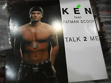 """Ken  Featuring Fatman Scoop – Talk 2 Me  ' 12"""" MINT  2007"""