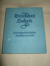 Deutsches Lachen-Siebenhundert Jahre deutscher Humor,ca.1940,top!,Bilder s.Text