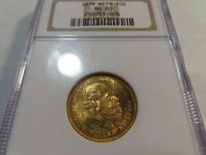 I7 Netherlands 1879 GOLD 10 Gulden NGC MS-65