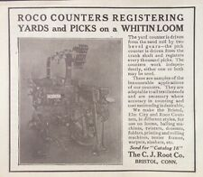 1914 AD(J23)~C.J. ROOT CO. BRISTOL, CONN. TEXTILE MACHINERY COUNTERS