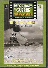 DVD REPORTAGE DE GUERRE 1939-1945 N° 14--7 DECEMBRE PEARL HARBOR/CHASSEUR ZERO