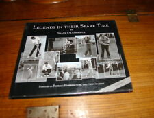 LEGENDS IN THEIR SPARE TIME BY SHANE O'DONOGHUE-SIGNED COPY