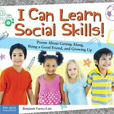 I Can Learn Social Skills!: Poems About Getting Along Being a Good Friend and Gr
