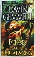 Echoes of the Great Song by David Gemmell 2002, Del Rey Fantasy Paperback