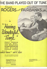 "HAVING WONDERFUL TIME ""The Band Played Out Of Tune"" Ginger Rogers Doug Jr."