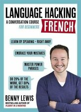 Language Hacking Wtih Benny Lewis: French: A Conversation Course for Beginners-B