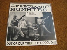 The Mummies/ Out Of Our Tree b/w Tall Cool One/ Estrus/ 1990/ NM-/ The Wailers