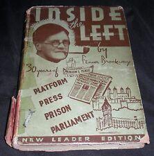 Inside the Left Thirty Years of Platform Press Prison Parliament Fenner Brockway