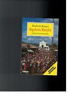 Elisabeth Burgos - Rigoberta Menchu - 1993