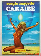 CARAIBE Graf 1982 SERGIO MACEDO i grandi protagonisti del fumetto mondiale 7