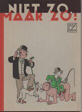 SWARTE Joost: NIET ZO MAAR ZO! Tome 1 1985 DE HARMONIE/ HET RAADSEL