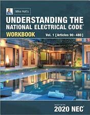 Understanding the National Electrical Code Workbook Vol.1(Art. 90-480), 2020 Nec